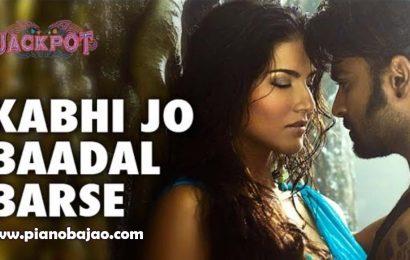 Kabhi Jo Badal Barse Piano Notes