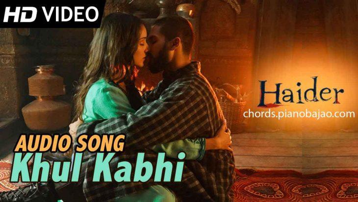 Khul Kabhi Chords