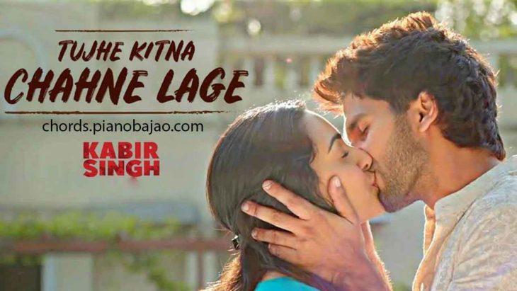 Tujhe Kitna Chahne Lage Chords