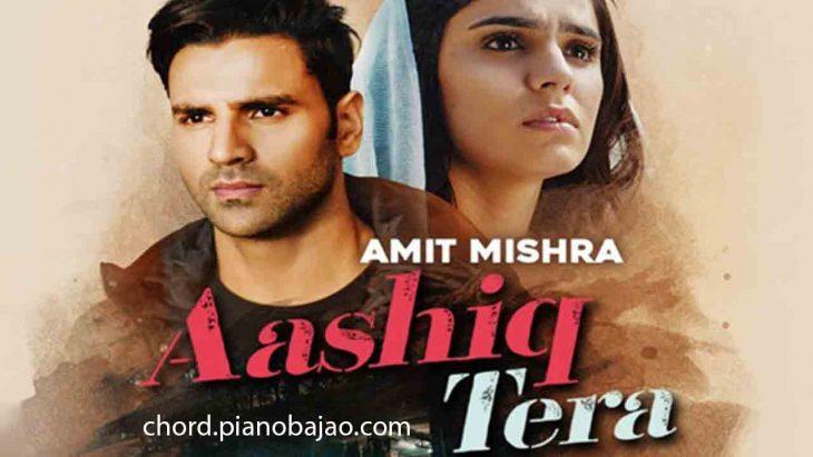 aashiq-tera-amit-mishra-piano-chord